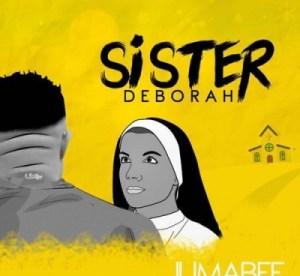 Jumabee - Sister Deborah
